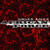 African Force by Ginger Baker