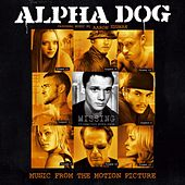Alpha Dog by Various Artists