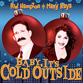 Play & Download Baby It's Cold Outside by Mary Kaye | Napster
