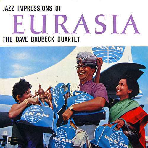 Jazz Impressions of Eurasia (with Paul Desmond) [Bonus Track Version] by Dave Brubeck