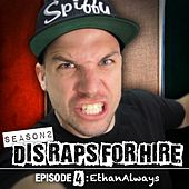 Play & Download EthanAlways (Dis Raps for Hire) [Season 2] [Episode 4] by Epiclloyd | Napster