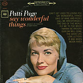 Play & Download Say Wonderful Things by Patti Page | Napster