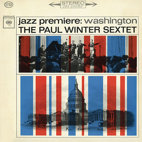 Jazz Premiere Washington by Paul Winter