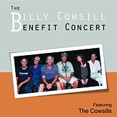 The Billy Cowsill Benefit Concert Featuring the Cowsills by The Cowsills