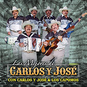 Play & Download Las Mejores de Carlos y Jose by Various Artists | Napster