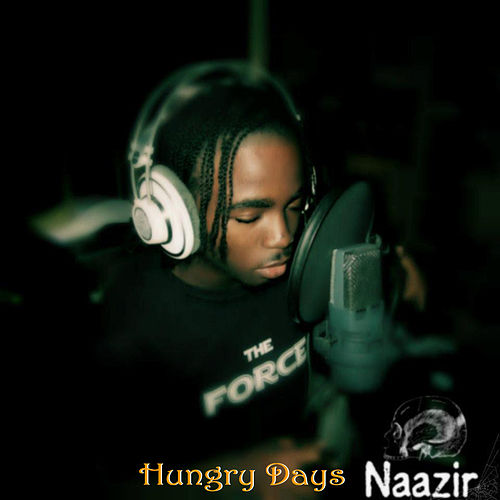 Play & Download Hungry Days by Naazir | Napster
