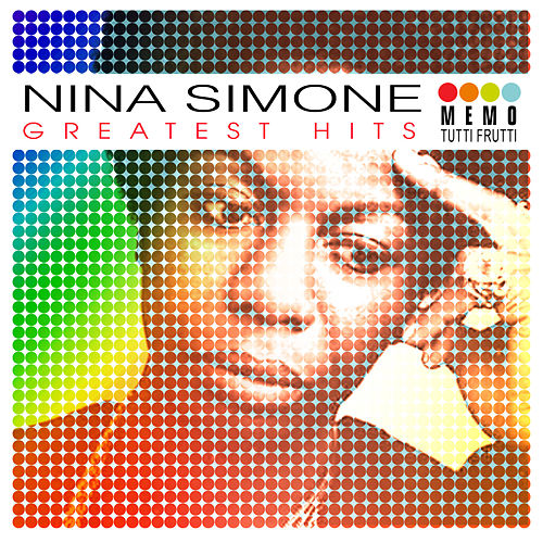 Play & Download Greatest Hits by Nina Simone | Napster