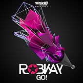 Play & Download Go! by Robkay | Napster