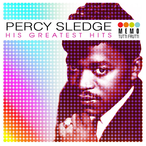 Play & Download His Greatest Hits by Percy Sledge | Napster