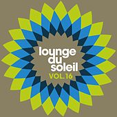 Lounge Du Soleil Vol.16 by Various Artists