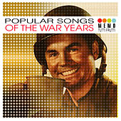 Popular Songs of the War Years by Various Artists