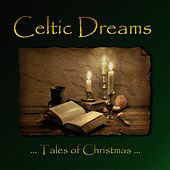 Play & Download Tales of Christmas by Celtic Dreams | Napster
