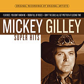 Super Hits by Mickey Gilley