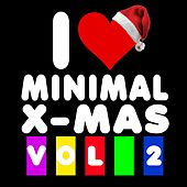 I Love Minimal X-Mas, Vol. 2 by Various Artists