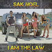 I Am The Law by Sak Noel