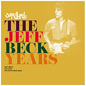 Play & Download The Jeff Beck Years by The Yardbirds | Napster