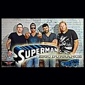 Play & Download Superman (feat. Tobacco Rd Band) by Eric Durrance | Napster