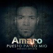 Puesto Pa Lo Mio S E by Amaro