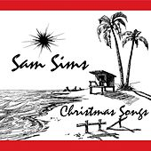 Christmas Songs by Sam Sims