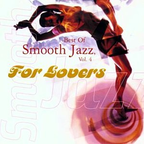 Best Of Smooth Jazz, Vol. 4 by Various Artists