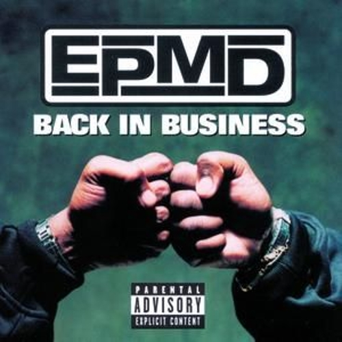 Play & Download Back In Business by EPMD | Napster