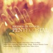 Sucessos da Música Pentecostal by Various Artists