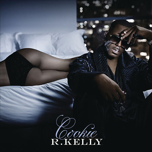 Play & Download Cookie by R. Kelly | Napster