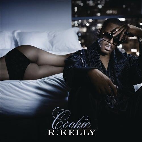 Cookie by R. Kelly