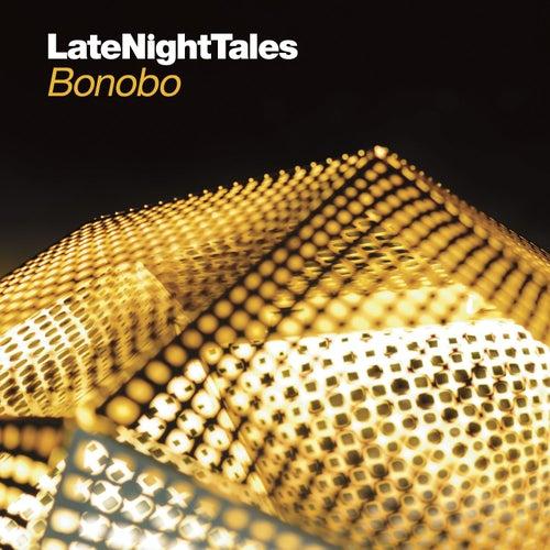 Late Night Tales - Bonobo by Bonobo