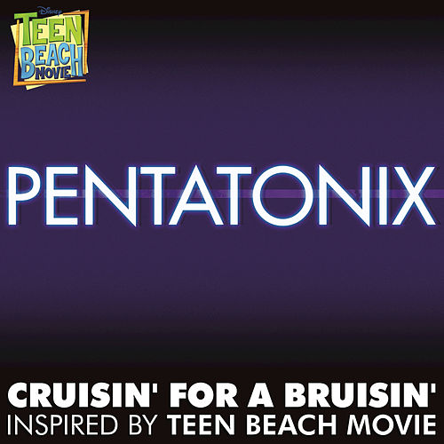 Play & Download Cruisin' for a Bruisin' by Pentatonix | Napster