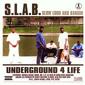 Play & Download Slow Loud And Bangin' Vol. 1 by S.L.A.B. | Napster