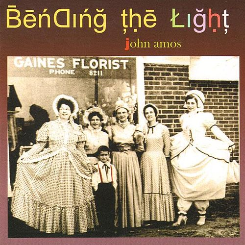 Play & Download Bending The Light by John Amos | Napster
