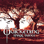 The Quickening by Spiral Dance