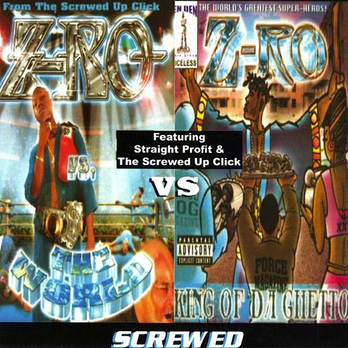 Play & Download The World Vs. Da King... Screwed by Z-Ro | Napster