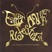 Play & Download Esther and the Protesters by Esther Sparks | Napster