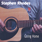 Play & Download Going Home by Stephen Rhodes | Napster