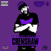 Crenshaw (Official Chop Not Slop Remix) by Nipsey Hussle