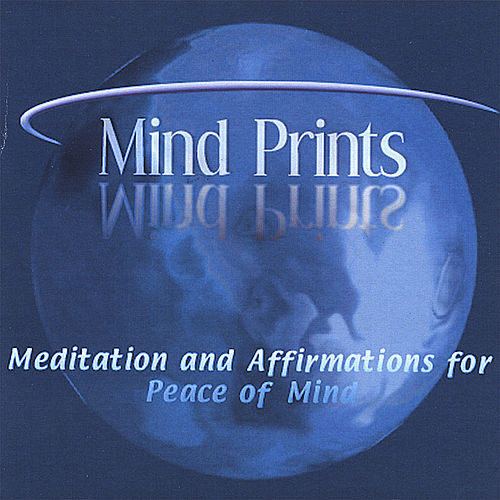 Play & Download Mind Prints - Meditation and Affirmations for Peace of Mind by Dr. Janette Marie Freeman | Napster
