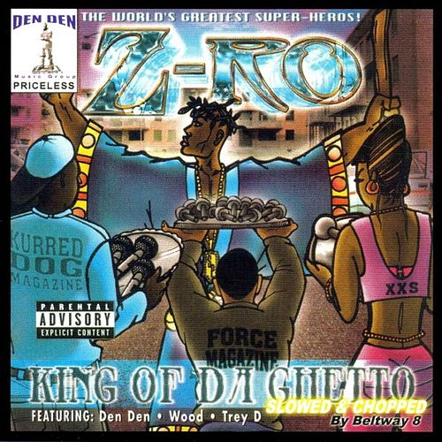 Play & Download King Of Da Ghetto: Slowed & Chopped by Z-Ro | Napster
