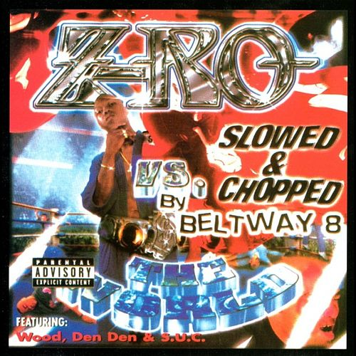 Play & Download Vs. The World: Slowed And Chopped by Z-Ro | Napster