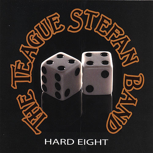 Play & Download Hard Eight by The Teague Stefan Band | Napster