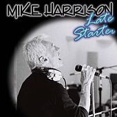 Late Starter by Mike Harrison