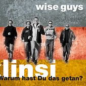 Play & Download Klinsi - Warum hast Du das getan? by Wise Guys | Napster