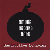 Play & Download Destructive Behavior by Amber Brooke | Napster
