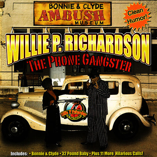 The Phone Gangster by Willie P. Richardson