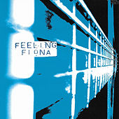 Feeling Fiona by Various Artists