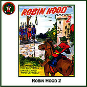 Play & Download Robin Hood 2 by Hörspiel | Napster
