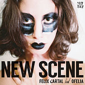 Play & Download New Scene (feat. Ofelia) by Felix Cartal | Napster
