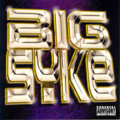 Big Syke by Big Syke