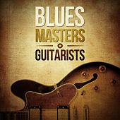 Blues Masters: Guitarists by Various Artists